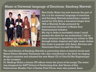 Music is Universal language of Emotions- Sandeep Marwah