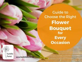 Tips to Choose the Right Flowers for Any Occasion