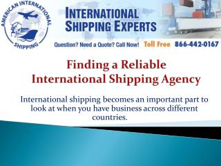 Finding a Reliable International Shipping Agency