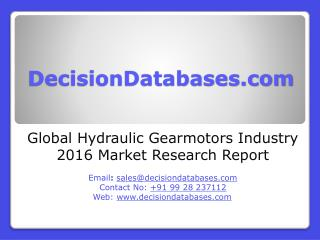 Hydraulic Gearmotors Market International Analysis and Forecasts 2021