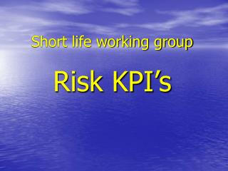 Short life working group