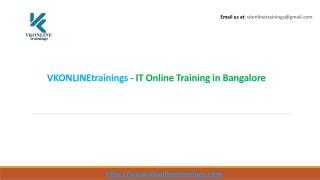VkOnlinetrainings - IT Online Training in Bangalore
