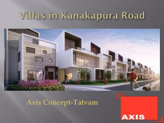 Villas in Kanakapura Road