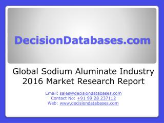 Global Sodium Aluminate Industry Sales and Revenue Forecast 2016