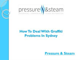 How To Deal With Graffiti