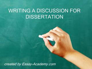 Writing a discussion for dissertation