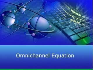 Omnichannel Equation