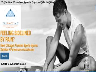 Trifactive Premium Sports Injury Treatment & Pain Clinic Chicago