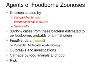 Agents of Foodborne Zoonoses