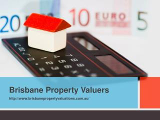 Brisbane Property Valuers: Contact For The Registered Valuers