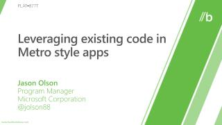 Leveraging existing code in Metro style apps