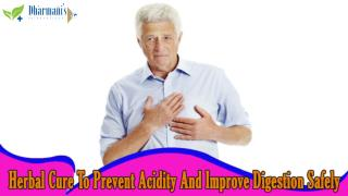 Herbal Cure To Prevent Acidity And Improve Digestion Safely