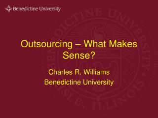 Outsourcing   What Makes Sense