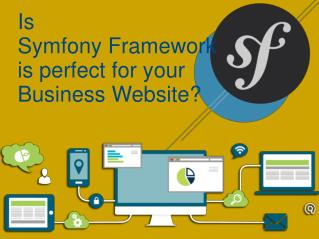 Is Symfony Framework is perfect for your Business Website