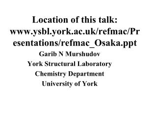 Location of this talk: ysbl.york.ac.uk