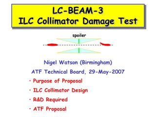 LC-BEAM-3 ILC Collimator Damage Test