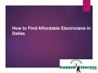 How to Find Affordable Residential Electricians in Dallas