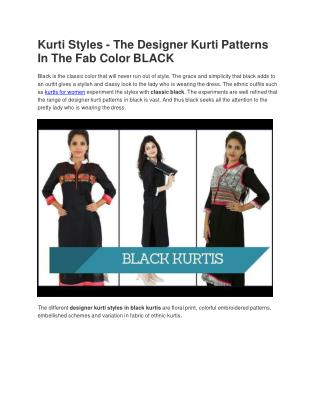 Kurti Styles - The Designer Kurti Patterns In The Fab Color BLACK
