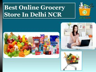 Best Online Grocery Store In Delhi NCR