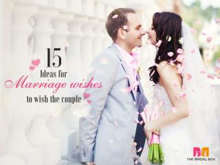 15 Ideas for Marriage Wishes
