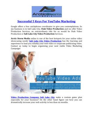 Successful 5 Keys For YouTube Marketing