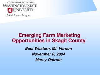 Emerging Farm Marketing Opportunities in Skagit County