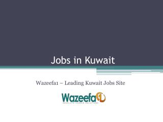 Latest Jobs in Kuwait