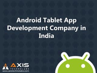 Android Tablet App Development Company in India