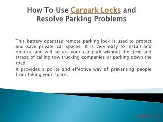 How To Use Car Park Locks and Resolve Parking Problems