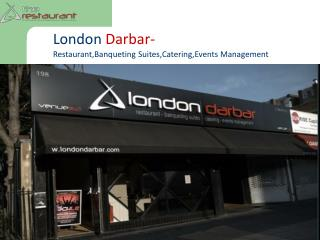 London Darbar, Restaurant, Banquet Suites & Catering & Events Management