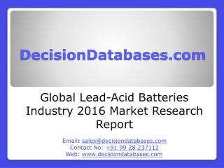 Lead-Acid Batteries Market Analysis 2016 Development Trends