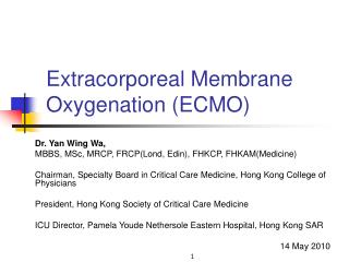Extracorporeal Membrane Oxygenation ECMO