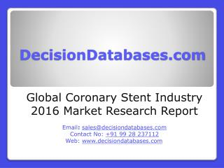 Coronary Stent Market Analysis 2016 Development Trends