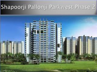 Shapoorji Pallonji Parkwest Phase 2 Bangalore Exclusively Released