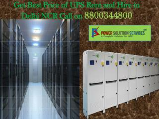 Get Best Price of UPS Rent and Hire in Delhi NCR Call us