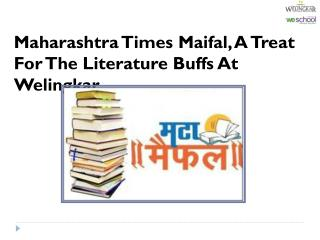 Maharashtra Times Maifal, A Treat For The Literature Buffs At Welingkar