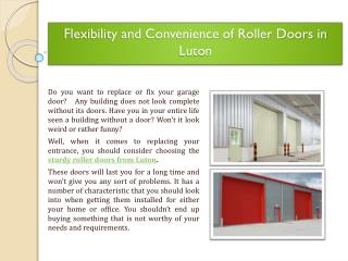 Flexibility and Convenience of Roller Doors in Luton
