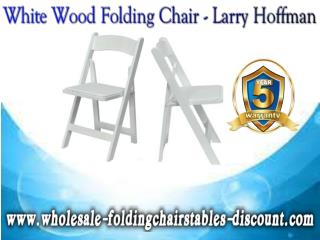White Wood Folding Chair - Larry Hoffman