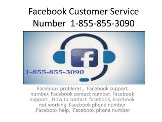 Phone number for facebook 1-855-855-3090