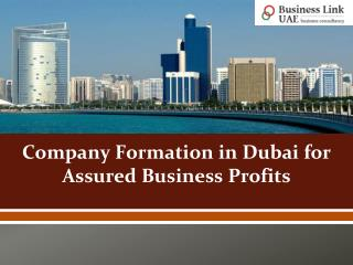 Company Formation in Dubai for Assured Business Profits