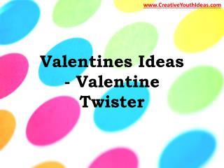Valentines Ideas - Valentine Twister