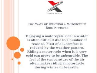 Two Ways of Enjoying a Motorcycle Ride in winter