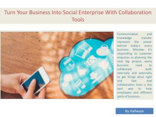 Collaboration Tools For Business, Social Collaboration Tools