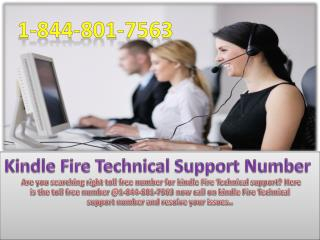 Kindle Fire Technical Support Number 1-844-801-7563 toll free