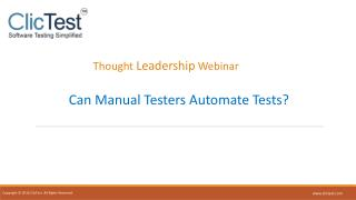 Thought Leadership Webinar - Can Manual Testers Automate Tests?