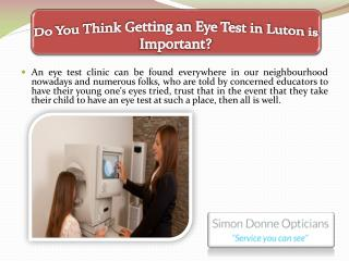 Do You Think Getting an Eye Test in Luton is Important?