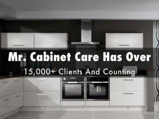 Mr. Cabinet Care has over 15,000 Customers - Kitchen Remodelling Orange County