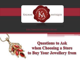 These are the questions you should ask your prospective jewellery store