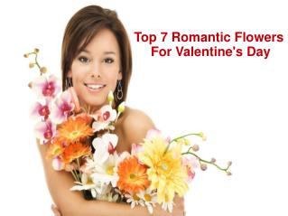 Top 7 Romantic Flowers For Valentine's Day