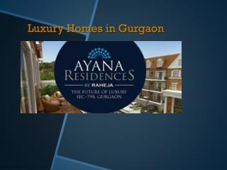 Luxury Homes in Gurgaon